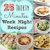 25 Thirty Minutes Week Night Meals