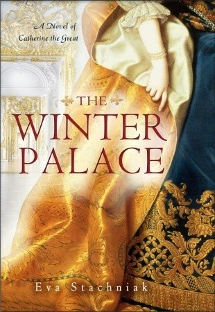 Just J reviews The Winter Palace: A novel of Catherine the Great