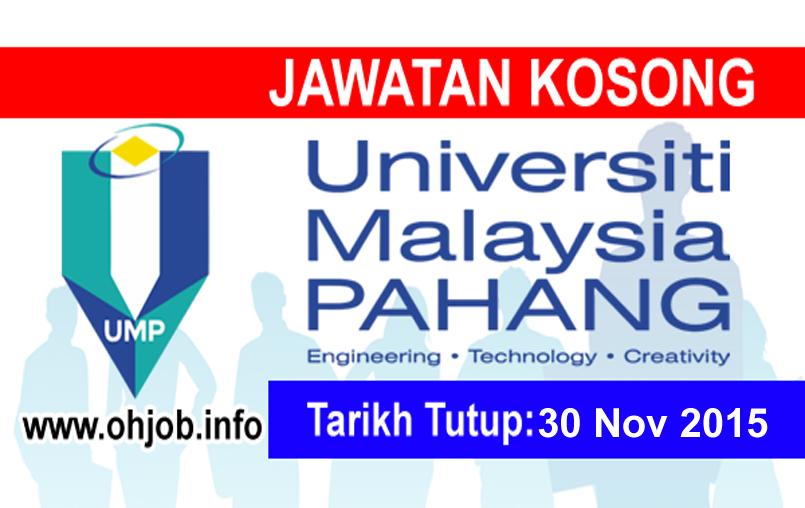 Jawatan Kerja Kosong Universiti Malaysia Pahang (UMP) logo www.ohjob.info november 2015