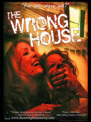 The Wrong House (2009)