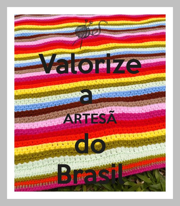 Movimento -  Valorize a ARTESÃ do Brasil