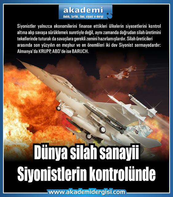Dünya silah sanayii Siyonistlerin kontrolünde