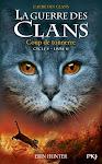 Ma lecture du moment,La guerre des clans, cycle 5 tome 2