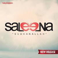 Download Lagu Saleena - Subhanallah MP3