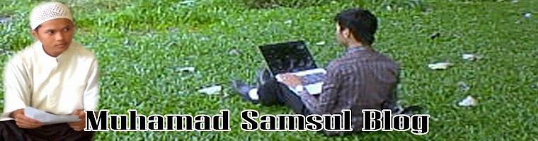 muhamad samsul blog