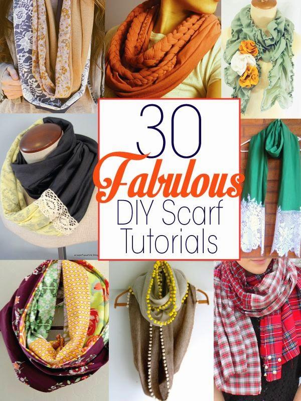 30 Fabulous DIY Scarf Tutorials