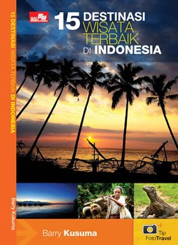 Buat Travelers &amp; Fotografer yg ingin Keliling Indonesia, wajib baca Buku ini.
