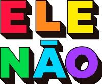 ELE NUNCA, FASCISMO NÃO!!!