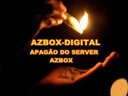 APAGÃO ! SERVIDOR AZBOX VOLTA A FICAR OFF Apag%C3%A3o+Azbox