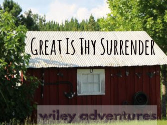 Great Is Thy Surrender