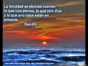 Decía Gandhi......