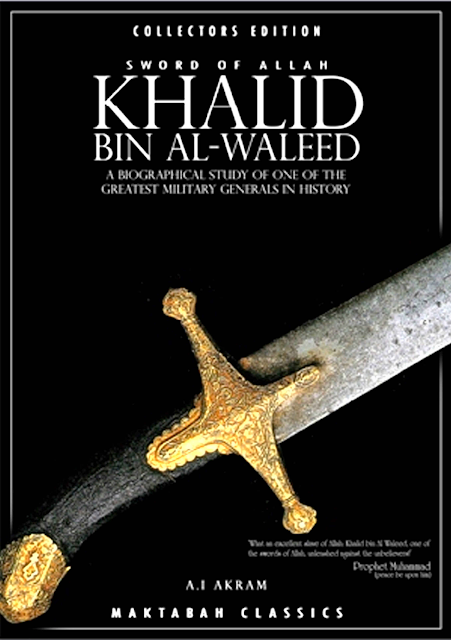https://ia601500.us.archive.org/18/items/KhalidBinAlWaleedSwordOfAllah/KhalidBinAl-waleedSwordOfAllah.pdf