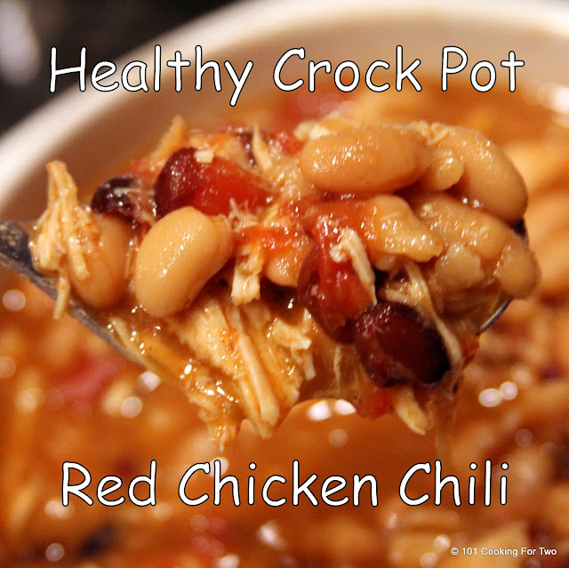 Healthy Crock Pot Red Chicken Chili from 101 Cooking For Two