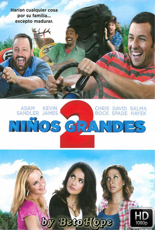 Niños Grandes 2 [1080p] [Latino-Ingles] [MEGA]