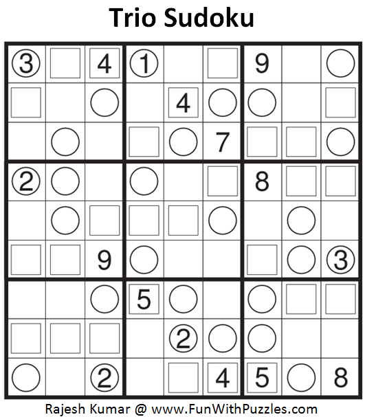 Trio Sudoku (Fun With Sudoku #82)