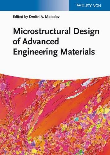 http://www.kingcheapebooks.com/2015/03/microstructural-design-of-advanced.html