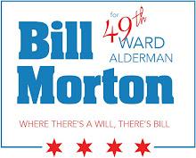 Bill Morton for 49th Ward Alderman