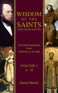 Wisdom of the Saints (and Near Saints)