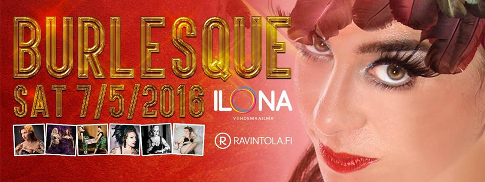Ilona goes Burlesque 7.5.2016 @ Tampere