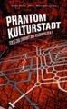 phantom kulturstadt