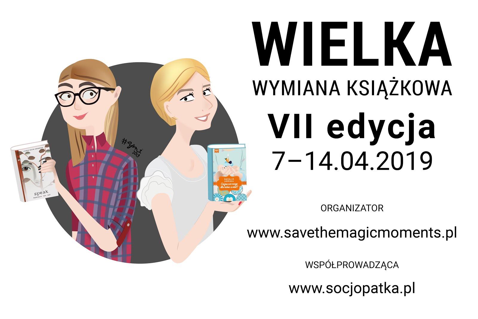 """WIELKA WYMIANA KSIĄŻKOWA """"PRZECZYTAJ & PODAJ DALEJ"""" - VII edycja"""