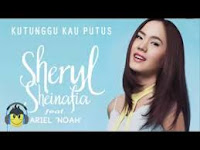 Download chord lagu ku tunggu kau putus – sheryl sheinafia feat ariel noah – Blog Mas Danis