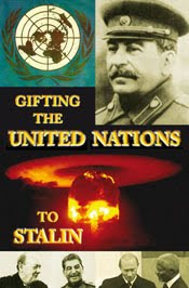 gifting the u.n. to stalin [click pic]