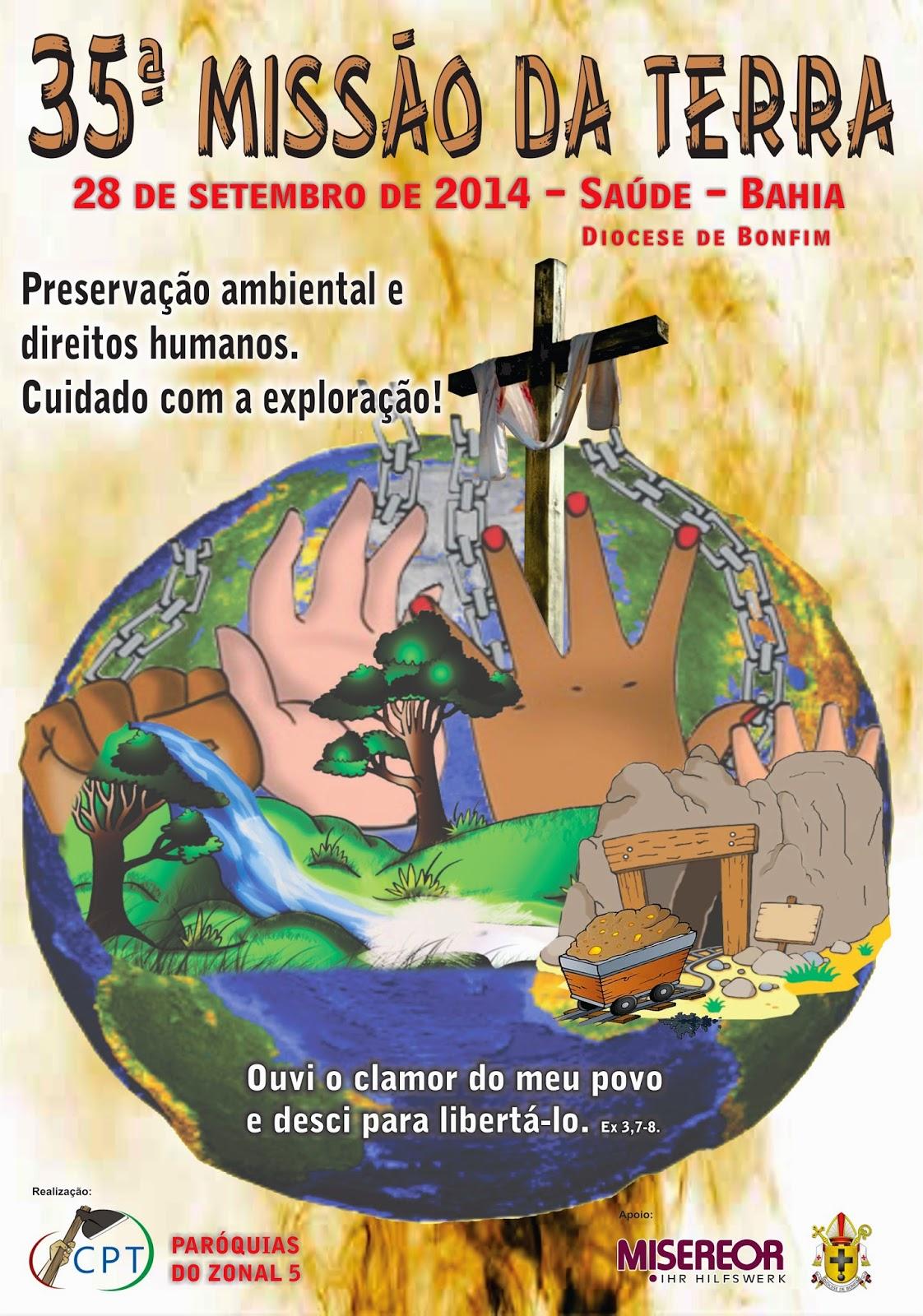 35ª MISSÃO DA TERRA DA DIOCESE QUE ACONTECERÁ NO DIA 28 DE SETEMBRO DE 2014 NA CIDADE DE SAÚDE-BA.