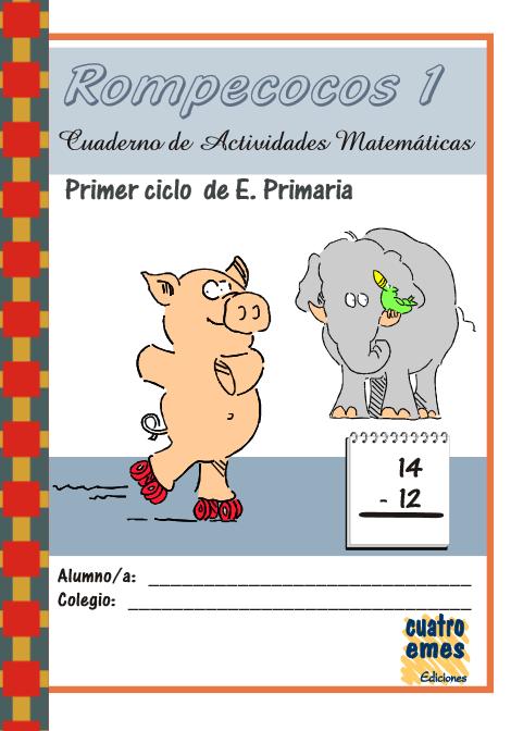 http://www.pequemates.es/almacen/cuadernos/Rompecocos1_1erciclo.pdf
