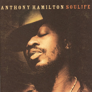 ANTHONY HAMILTON - SOULIFE (2005)