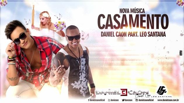 Daniel Caon Part. Léo Santana - Casamento