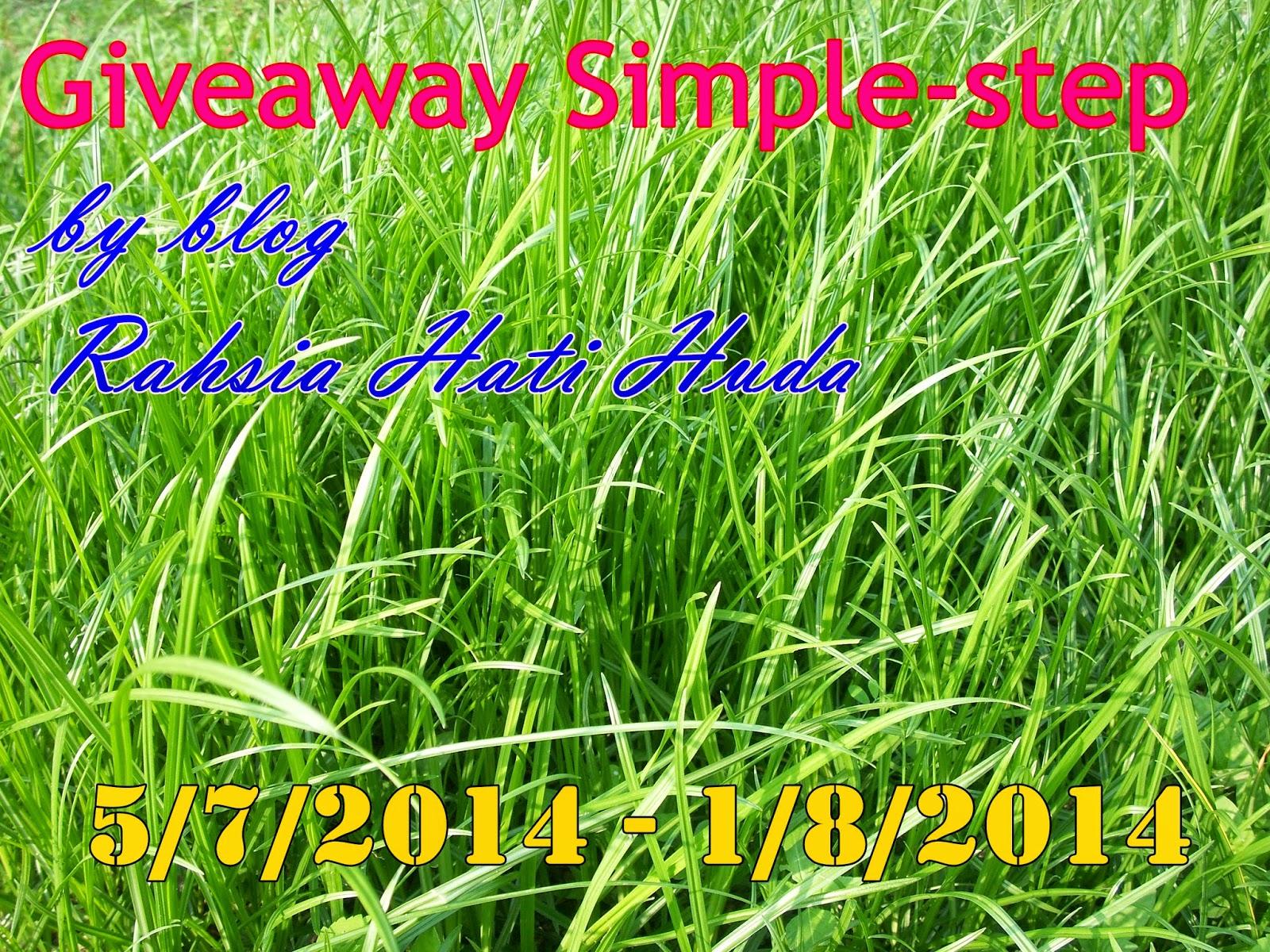 http://rahsiahatikuyangtidakkufikirkan.blogspot.com/2014/07/giveaway-simple-step-by-blog-rahsia.html