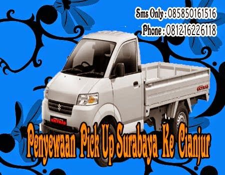 Penyewaan Pick Up Surabaya Ke Cianjur