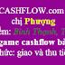 Game cashflow 101 về Bình Thạnh, cảm ơn chị Phượng