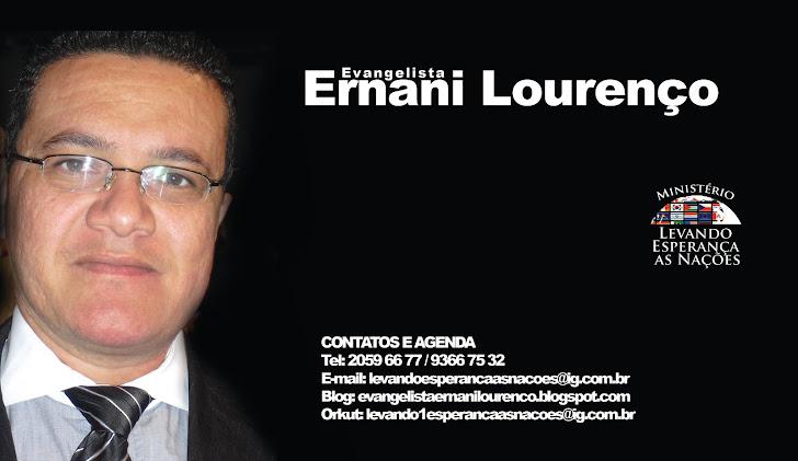 """""""Evangelista Ernani Lourenço um chamado de Excelência""""."""