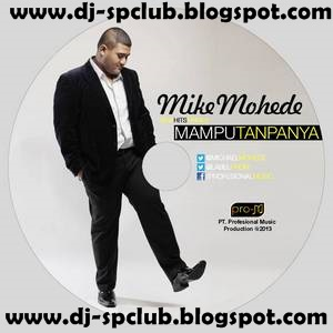 Mike Mohede Full Album Demi Cinta