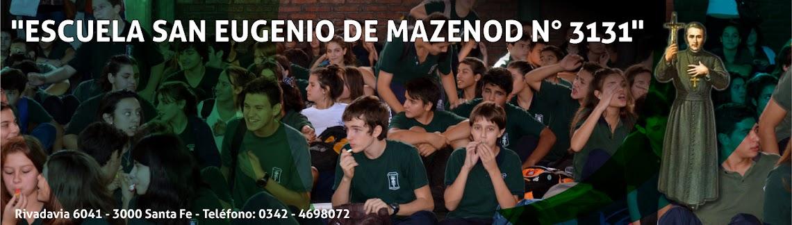 """""""ESCUELA SAN EUGENIO DE MAZENOD N° 3131"""""""