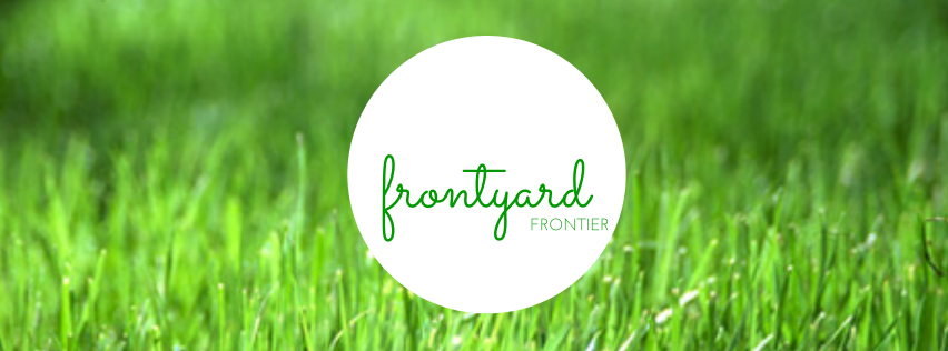 The Front Yard Frontier