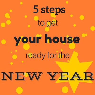 5 steps to get your house ready for the new year