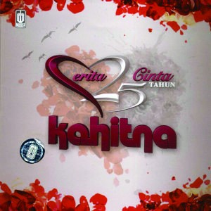 Cantik Kahitna on Kahitna   Cerita Cinta 25 Tahun Kahitna  Full Album 2011    Download