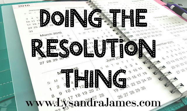 Doing the Resolution Thing - www.LysandraJames.com
