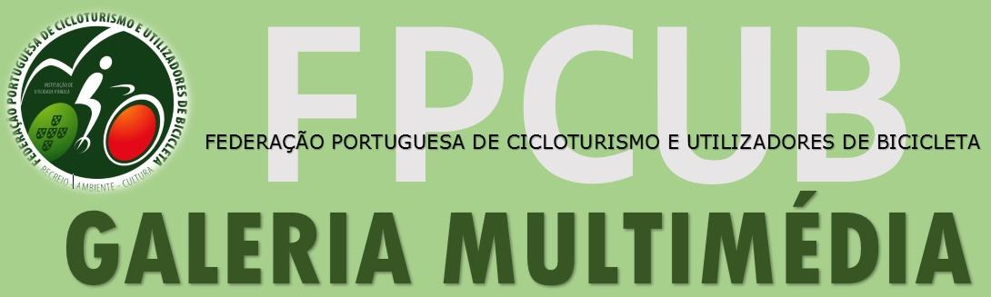 Galeria Multimédia Cicloturismo FPCUB