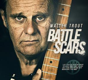 Walter Trout's Battle Scars