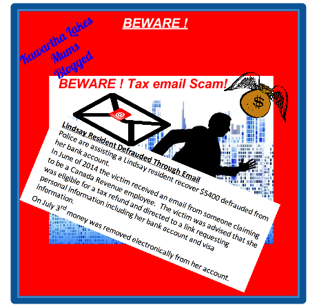 ALERT: Email Scam! CRA Tax Impostor Stole Kawartha Lakes money