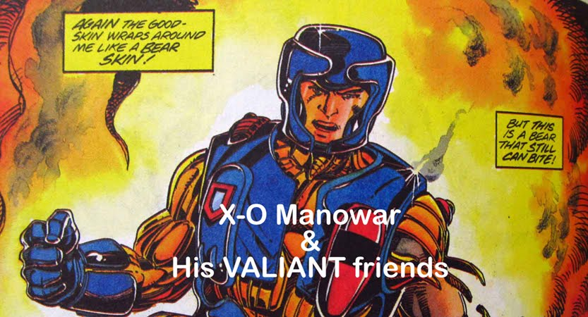 X-O Manowar & His Valiant Friends