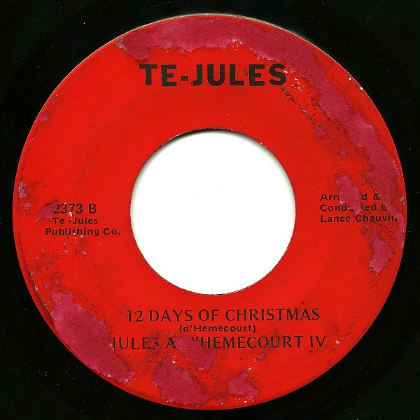 second is a single from former journalist and lsu professor jules a dhemecourt iv performing 12 days of christmas and another take on cajun night before - Cajun 12 Days Of Christmas