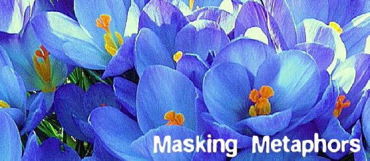 Masking Metaphors