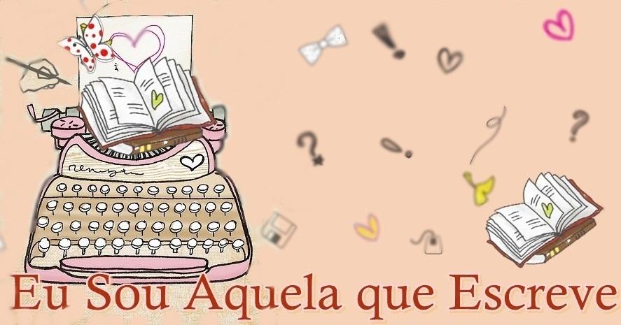 Eu sou Aquela que Escreve...Piu's HEART ♥