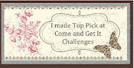 I made top 3 at Come and Get It Challenges