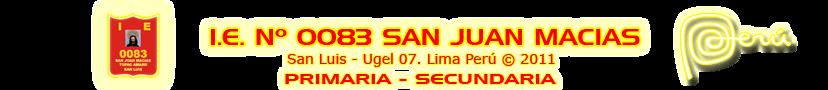 I.E. N° 0083 SAN JUAN MACIAS